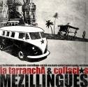 La Tarrancha / Mezillingües